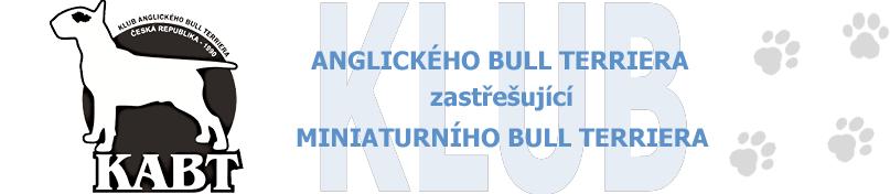 KLUB ANGLICKÉHO BULL TERRIERA zastřešující MINIATURNÍHO BULL TERRIERA